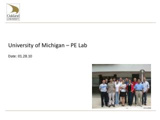 University of Michigan – PE Lab Date: 01.28.10