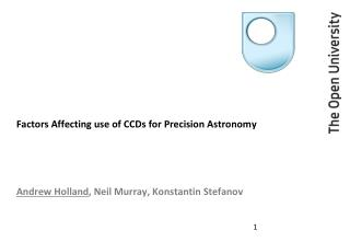 Factors Affecting use of CCDs for Precision Astronomy