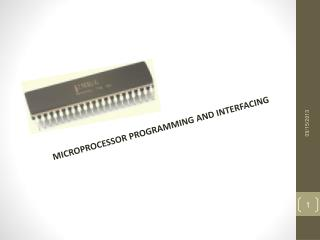 MICROPROCESSOR PROGRAMMING AND INTERFACING