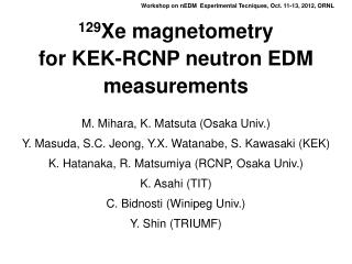 129 Xe  magnetometry for KEK-RCNP neutron EDM measurements