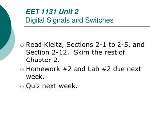 EET  1131 Unit 2 Digital Signals and Switches