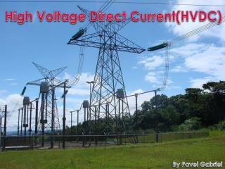 High Voltage Direct Current(HVDC)
