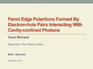 Fermi Edge  Polaritons  Formed By Electron-hole Pairs Interacting With Cavity-confined Photons
