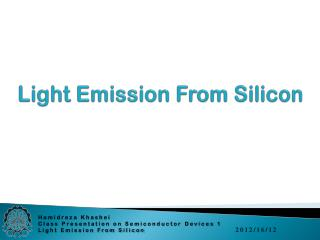 Light Emission From Silicon