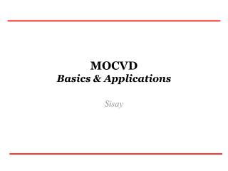 MOCVD Basics & Applications
