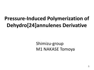 Pressure-Induced Polymerization of  Dehydro [24] annulenes  Derivative
