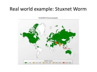 Real world example: Stuxnet Worm