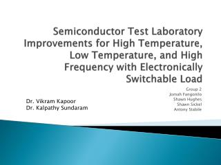 Semiconductor Test Laboratory Improvements for High Temperature, Low Temperature, and High Frequency with Electronically
