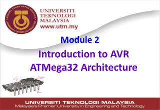 Introduction to  AVR ATMega32  Architecture