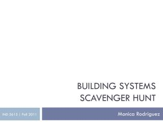 Building Systems Scavenger Hunt