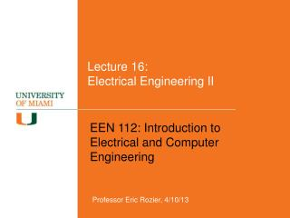 Lecture  16:  Electrical Engineering II