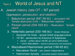 topic 2       world of jesus and nt