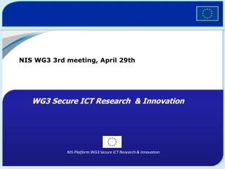 NIS WG3  3rd  meeting,  April 29th