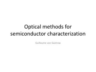 Optical methods for semiconductor characterization