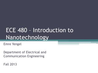ECE 480  – Introduction to Nanotechnology