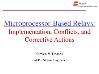 Microprocessor-Based Relays: Implementation, Conflicts, and Corrective Actions