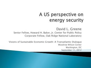 A US perspective on energy security