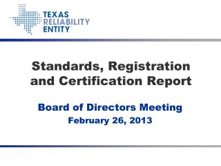 Standards, Registration and Certification Report