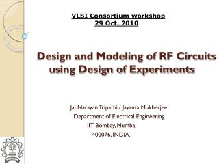 Design and Modeling of RF Circuits        using Design of Experiments