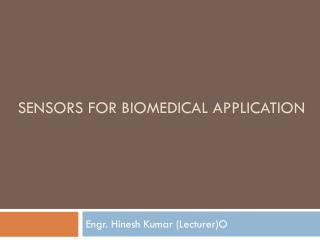 Sensors for biomedical application