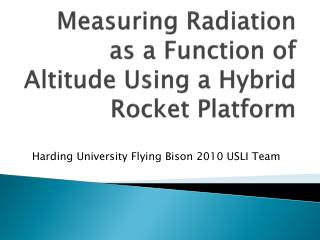Measuring Radiation as a Function of Altitude Using a Hybrid Rocket Platform