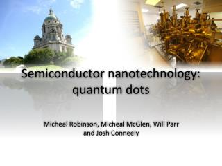 Semiconductor nanotechnology: quantum dots