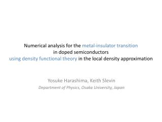 Yosuke  Harashima , Keith  Slevin Department of Physics, Osaka University, Japan
