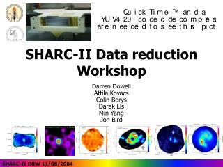 SHARC-II Data reduction Workshop
