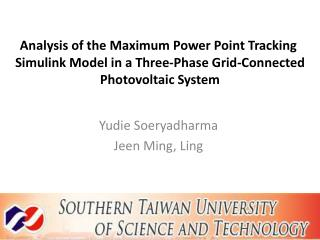 Analysis of the  Maximum  Power Point Tracking  Simulink  Model  in  a Three-Phase Grid-Connected Photovoltaic System