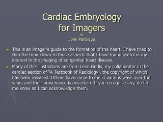Cardiac Embryology for Imagers by John Partridge