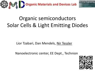 Organic semiconductors Solar Cells & Light Emitting Diodes