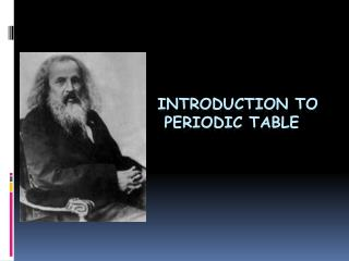Introduction to Periodic Table