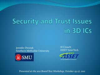 Security and Trust Issues in 3D ICs