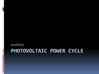 Photovoltaic Power Cycle