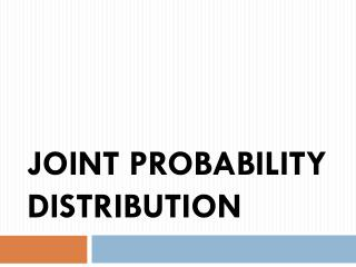 Joint Probability distribution