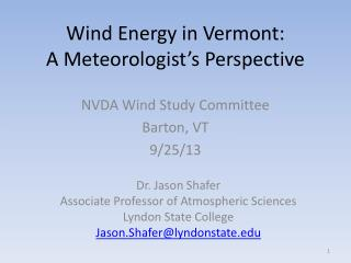 Wind Energy in Vermont:  A Meteorologist's Perspective