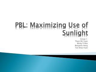 PBL: Maximizing Use of Sunlight