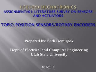 ECE5320 Mechatronics Assignment#01: Literature Survey on Sensors and Actuators  Topic: Position Sensors/Rotary encoders