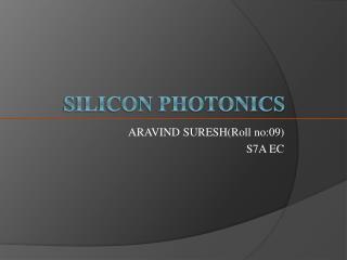 SILICON PHOTONICS