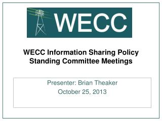 WECC Information Sharing Policy Standing Committee Meetings