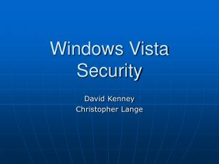 Windows Vista Security Presentation