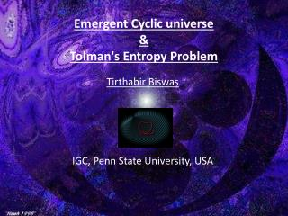 Emergent Cyclic universe  &  Tolman's  Entropy Problem