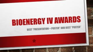 BIOENERGY iv AWARDS