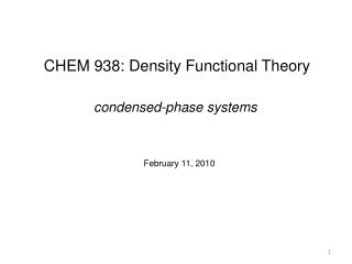 CHEM 938: Density Functional Theory