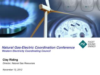 Natural Gas-Electric Coordination Conference Western Electricity Coordinating Council
