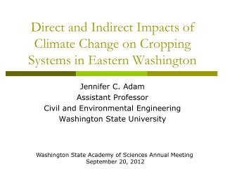 Direct and Indirect Impacts of Climate Change on Cropping Systems in Eastern Washington