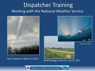 Dispatcher Training  Working with the National Weather Service
