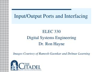 Input/Output Ports and Interfacing