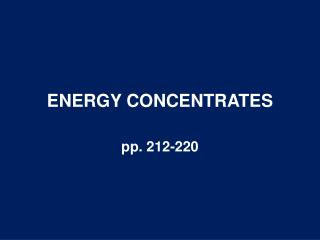 ENERGY CONCENTRATES