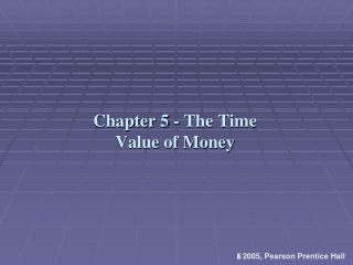 chapter 5 - the time value of money